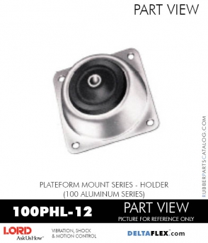 RUBBER-PARTS-CATALOG-DELTAFLEX-Vibration-Isolator-LORD-PLATEFORM-MOUNT-SERIES-HOLDER-100PHL-12